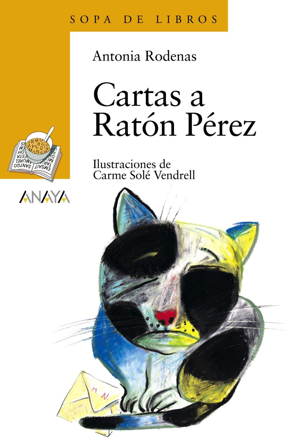 Cartas a raton Perez/Letters to Mouse Perez (Sopa de Libros/Soup of Books) (Spanish Edition) (Spanish) Paperback – October 30, 2006
