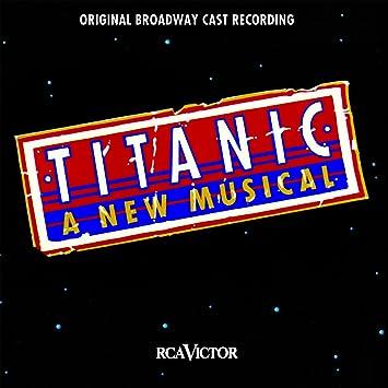 Titanic - The Musical