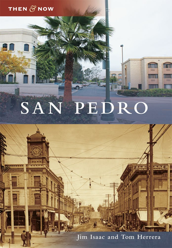 Read Online San Pedro (Then and Now) ebook