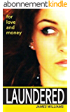 Laundered (English Edition)