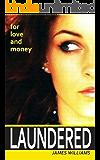 Laundered (English Edition)