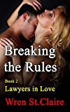 Breaking the Rules (Lawyers in Love Book 2)