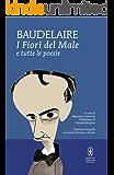 I Fiori del Male e tutte le poesie (eNewton Classici) (Italian Edition)