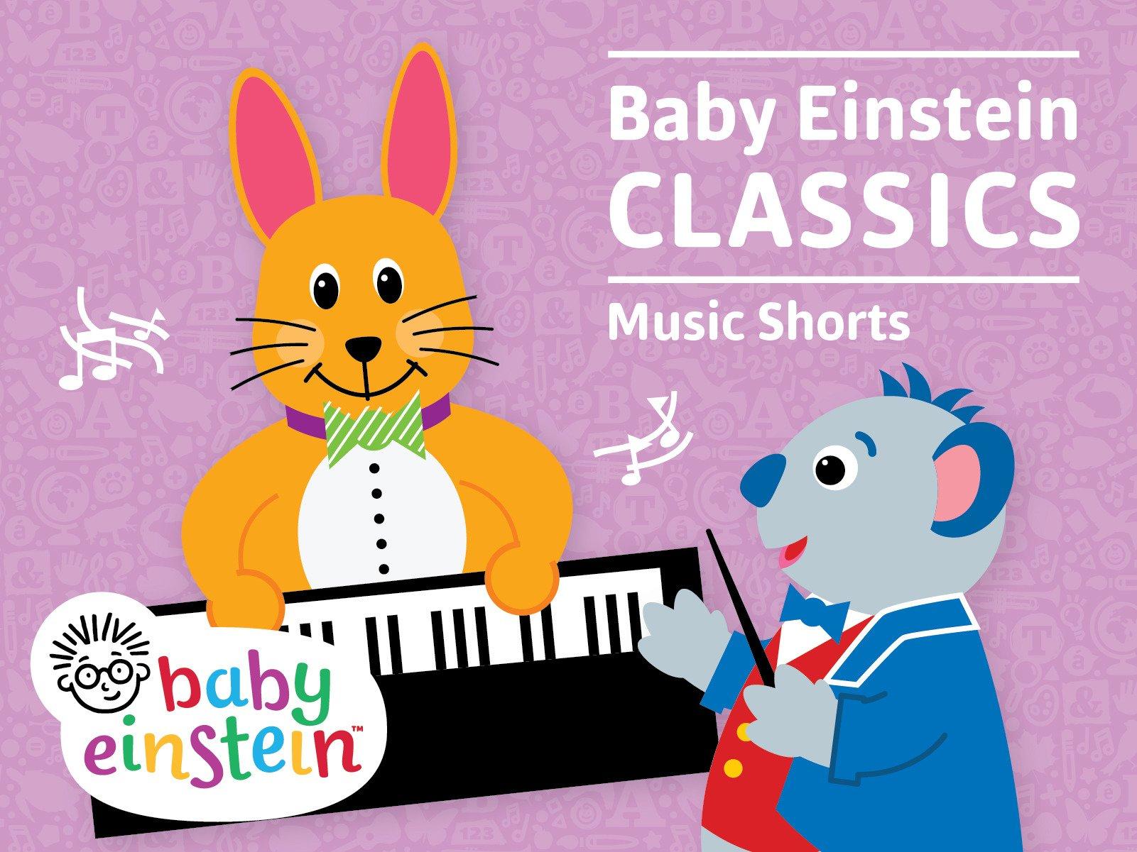 Amazon Com Watch Baby Einstein Classics Music Shorts Prime Video