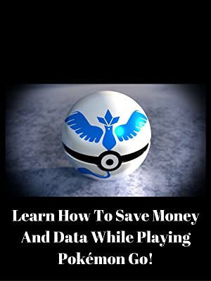 Amazon Learn How To Save Money And Data While Playing Pokmon
