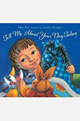Tell Me About Your Day Today Hardcover