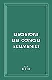 Decisioni dei Concili Ecumenici (Classici della religione)