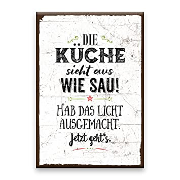 Holzschild mit Spruch – DIE KÜCHE SIEHT AUS WIE SAU - shabby chic ...