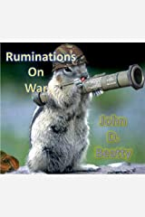 Ruminations On War Kindle Edition