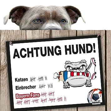 Hunde Warnschild Schutz Vor Bayern Fans Dortmund 09 1 Fc