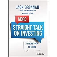 More Straight Talk on Investing: Lessons for a Lifetime