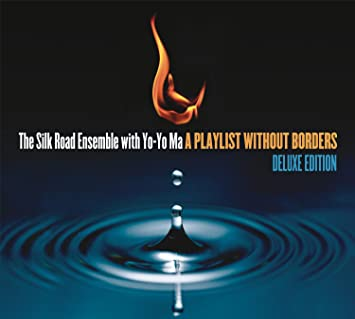 The Silk Road Ensemble with Yo-Yo Ma, Yo-Yo Ma - A Playlist Without Borders - Amazon.com Music