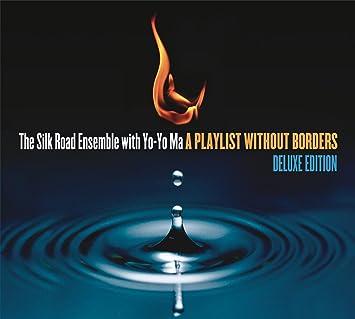 The Silk Road Ensemble with Yo-Yo Ma, Yo-Yo Ma - A Playlist Without Borders - Amazon.com Music