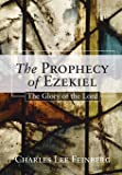 The Prophecy of Ezekiel: The Glory of the Lord