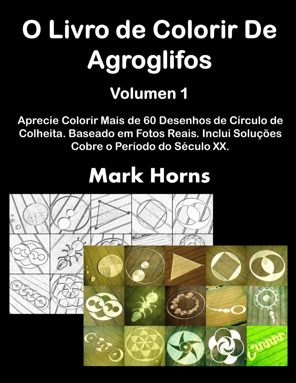 O Livro De Colorir De Agroglifos Volume 1 Aprecie Colorir Mais De