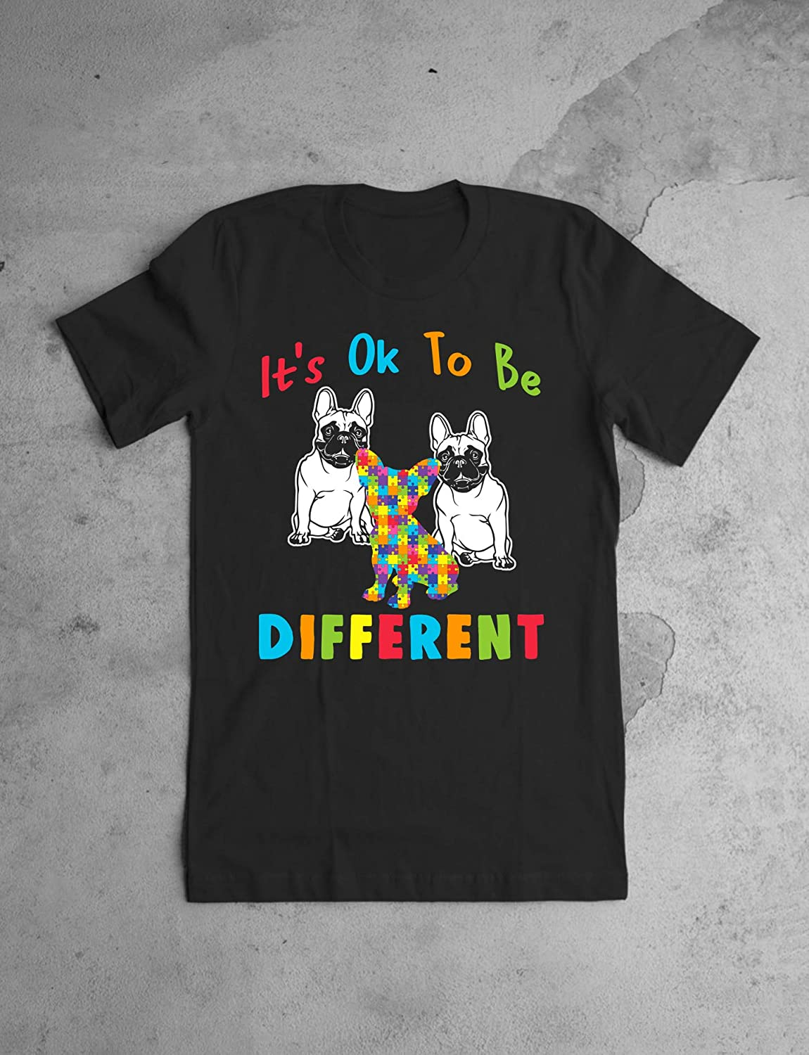 SMLBOO Autism Awareness Its Ok to Be Different French Bulldog