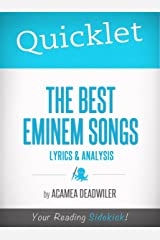 Quicklet on The Best Eminem Songs: Lyrics and Analysis Kindle Edition