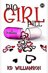 Big Girl Pill Kindle Edition