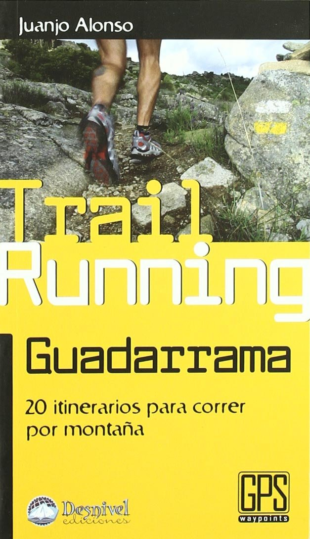 Download Treil Running Guadarrama: 20 Itinerarios para Correr por Montana pdf