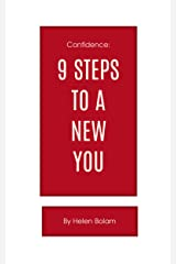 Confidence: 9 Steps to a New You