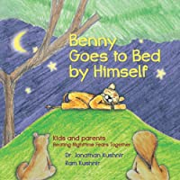 Benny Goes to Bed by Himself: Kids and Parents Beating Nighttime Fears Together
