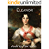Eleanor: A Regency Romance (The Four Sisters' Series Book 4)
