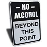 """Wake Up Signs No Alcohol Beyond This Point Sign, Aluminum, Black, 7"""" by 10"""" …"""