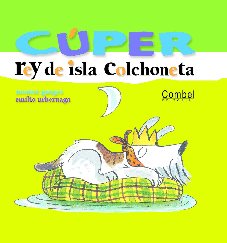 Amazon.com: Cúper, rey de isla colchoneta (Colección Cúper ...