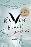 Raven Black: Book One of the Shetland Island Quartet