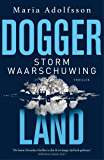 Stormwaarschuwing (Doggerland Book 2)