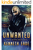 Political Thriller: Unwanted, an American Assassin Story: an assassination, vigilante justice and terrorism thriller (Paladine Political Thriller Series Book 4) (English Edition)