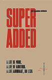 Superadded