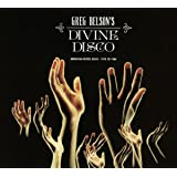 Greg Belson's Devine Disco: Gospel Disco 1974 - 1984