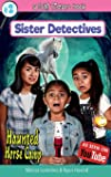 Haunted Horse Camp: A GEM Sisters book: Volume 2 (Sister Detectives)