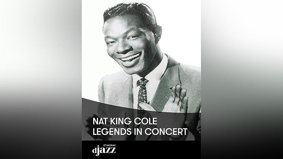 Nat King Cole: Legends in Concert