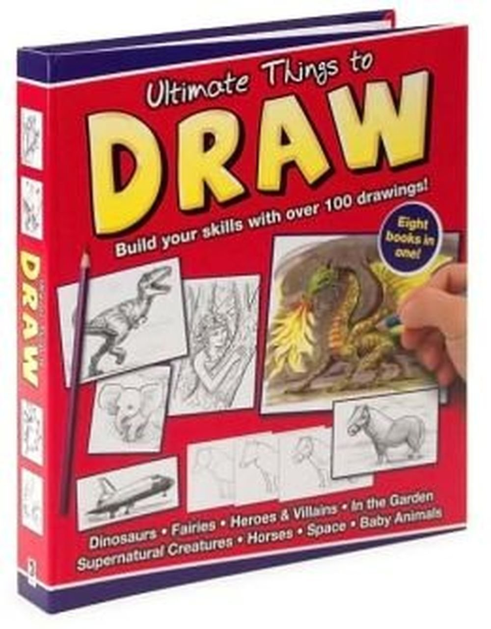 Ultimate Things To Draw Build Your Skills With Over 100 Drawings
