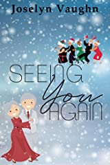Seeing You Again Kindle Edition