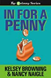 IN FOR A PENNY (The Granny Series Book 1)