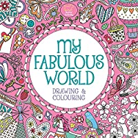 My Fabulous World: Drawing & Colouring [Idioma