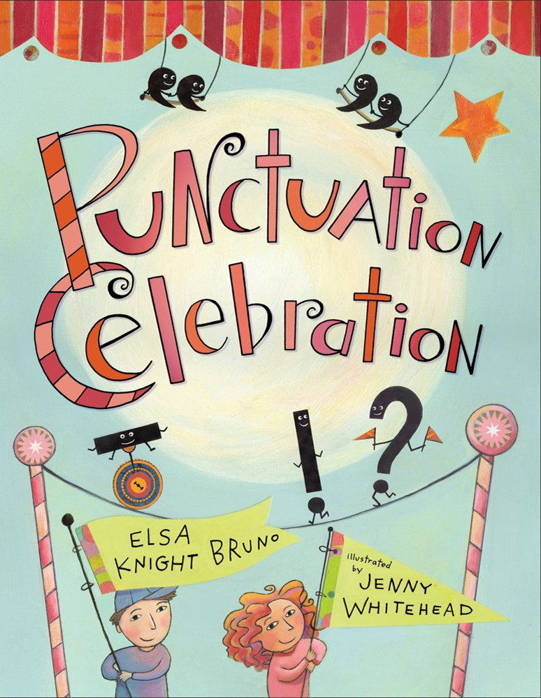 Punctuation celebration elsa knight bruno jenny whitehead punctuation celebration elsa knight bruno jenny whitehead 9781250003355 amazon books fandeluxe Image collections