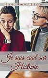 Je suis cool sur Historie: Roman d'amour lesbien