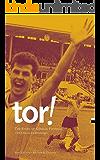 Tor! The Story of German Football (English Edition)