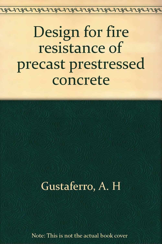 Design for fire resistance of precast prestressed concrete