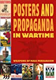 Posters And Propaganda in Wartime