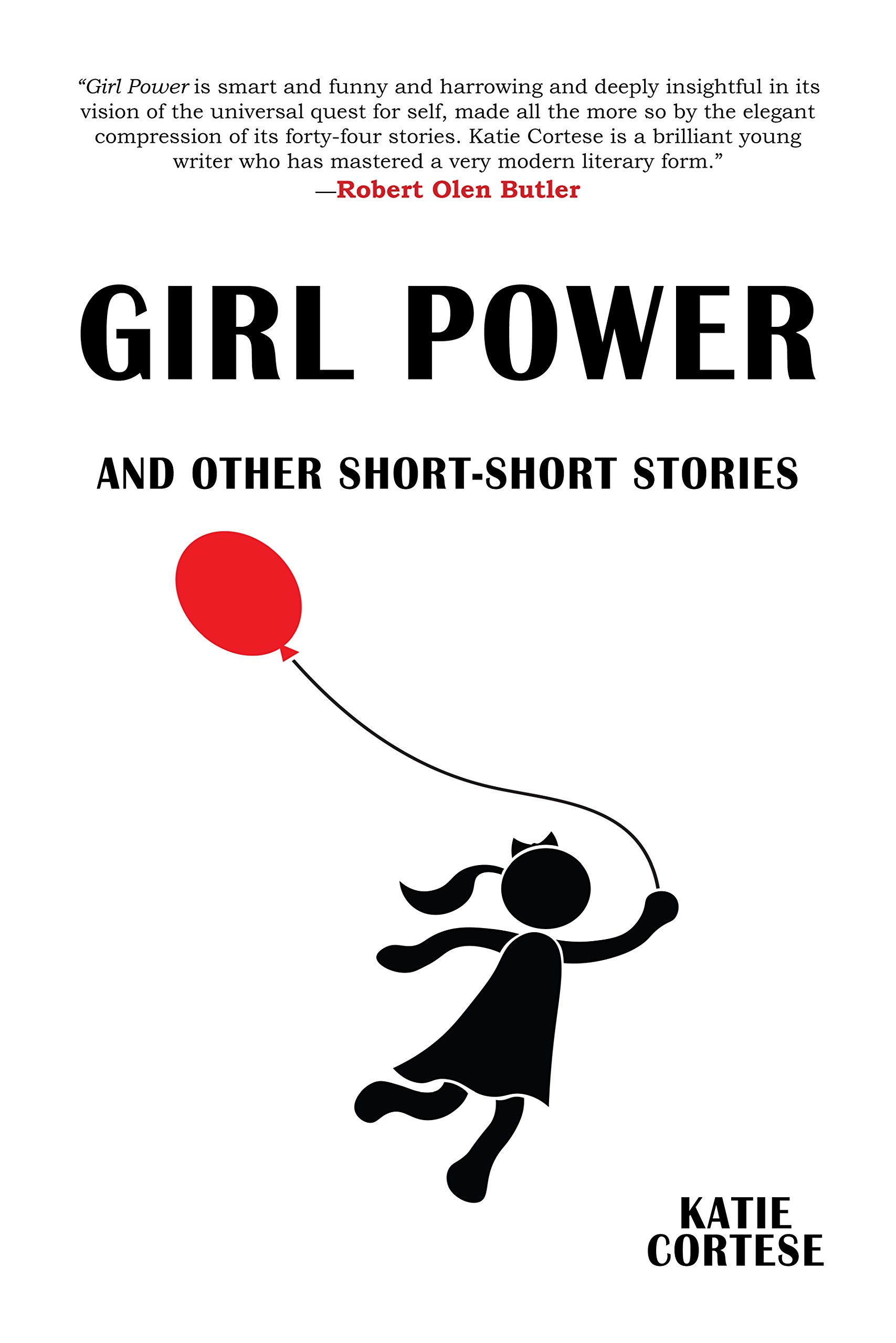 Girl Power and Other Short-Short Stories: Katie Cortese