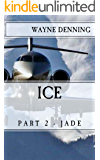 ICE: Part 2 - Jade