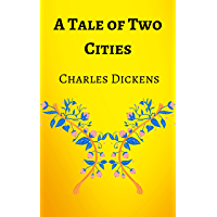 A Tale of Two Cities: Charles Dickens, Book, Kindle, Penguin Classics, illustrated (English Edition)