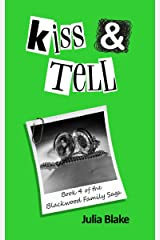 Kiss & Tell (The Blackwood Family Saga Book 4) Kindle Edition