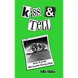 Kiss & Tell (The Blackwood Family Saga Book 4)
