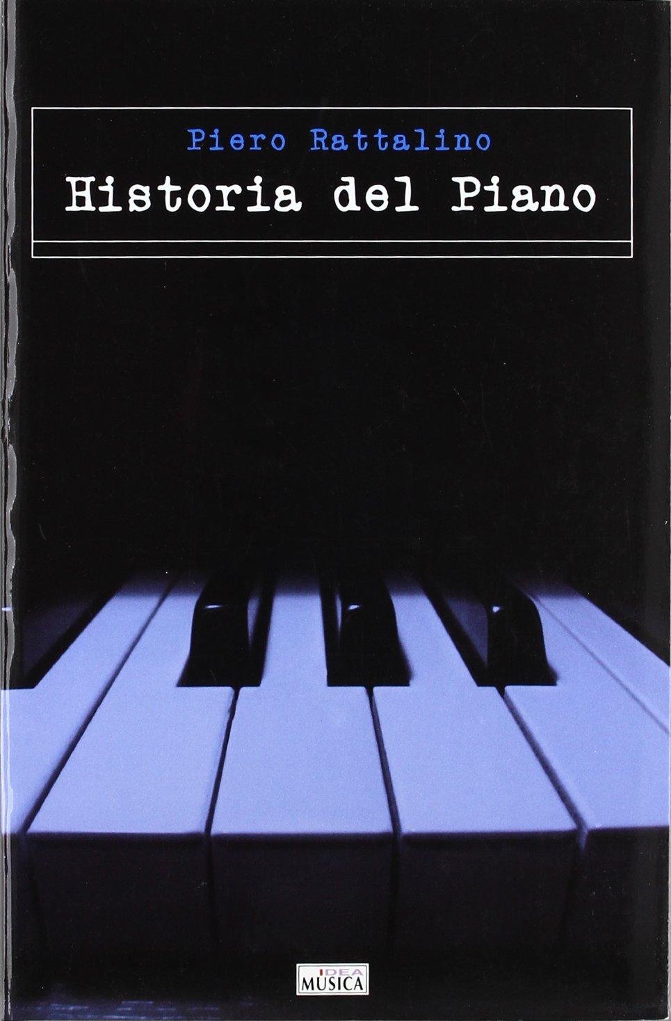 Historia del piano (Musica (idea)): Amazon.es: Piero ...